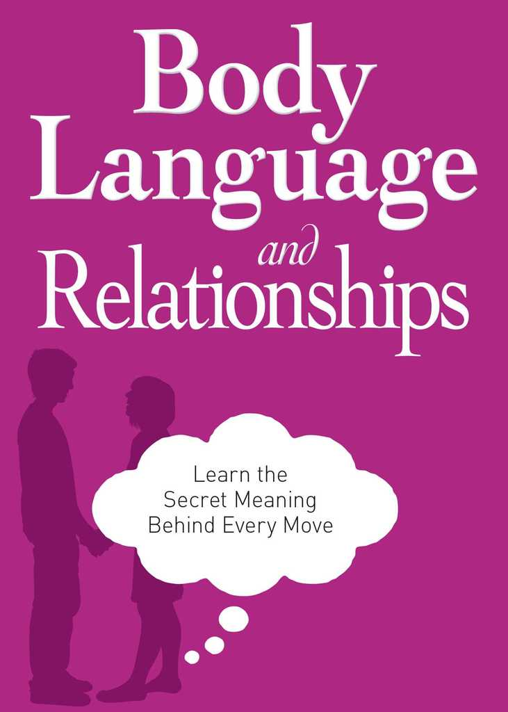 Body Language And Relationships By Adams Media By Adams Media Read