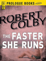 The Faster She Runs
