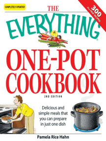 The Everything One-Pot Cookbook: Delicious and simple meals that you can prepare in just one dish;  300 all-new recipes!