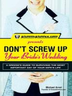 GroomGroove.com Presents Don't Screw Up Your Bride's Wedding