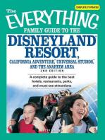 The Everything Family Guide to the Disneyland Resort, California Adventure, Universa