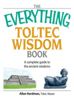 The Everything Toltec Wisdom Book