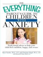 The Everything Parent's Guide to Children with Anxiety