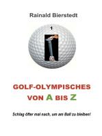 Golf - Olympisches von A bis Z