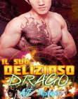 Il suo delizioso drago: Il suo drago motociclista, #2