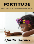Fortitude: The Story of a Nigerian Girl in the UK