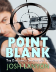 Point Blank (Five Dangerous Ground Novellas)