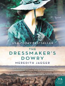 The Dressmaker's Dowry: A Novel