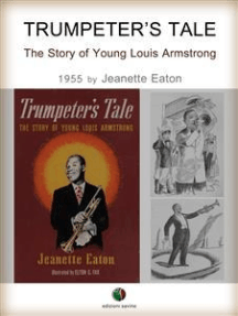 Trumpeter's Tale - The Story of Young Louis Armstrong