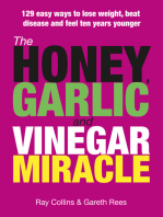 The Honey, Garlic & Vinegar Miracle