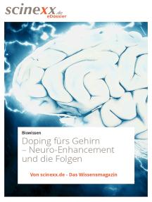 Doping fürs Gehirn: Neuro-Enhancement und die Folgen