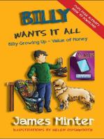 Billy Wants It All