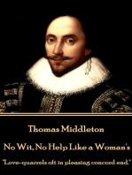 No Wit, No Help Like a Woman's