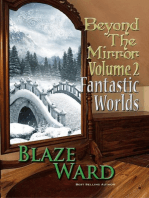 Beyond the Mirror, Volume 2