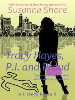Tracy Hayes, P.I. and Proud (P.I. Tracy Hayes 2)