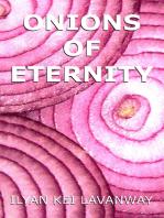 Onions of Eternity