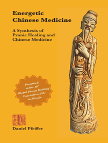 Energetic Chinese Medicine: A Synthesis of Pranic Healing and Chinese Medicine