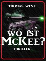 Wo ist McKee? Thriller