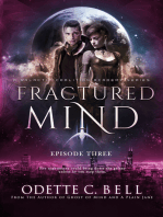 Fractured Mind Episode Three