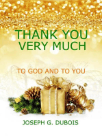 Thank You Very Much To God And To You