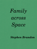 Family across Space