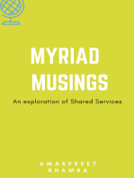 Myriad Musings (An Exploration Of Shared Services)