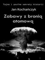 Zabawy z bronią atomową