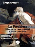 LA PREGHIERA - Il Segreto per vincere i demoni e trionfare con Cristo