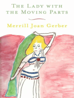 The Lady with the Moving Parts