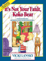 It's Not Your Fault, Koko Bear
