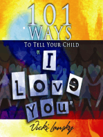 """101 Ways to Tell Your Child """"I Love You"""""""