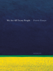 We Are All Treaty People: Prairie Essays