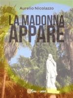La Madonna appare