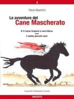 Le avventure del Cane Mascherato (volume 8)