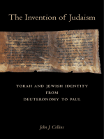 The Invention of Judaism: Torah and Jewish Identity from Deuteronomy to Paul