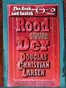 Rood Der: 02: The Grab and Snatch