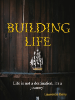 Building Life
