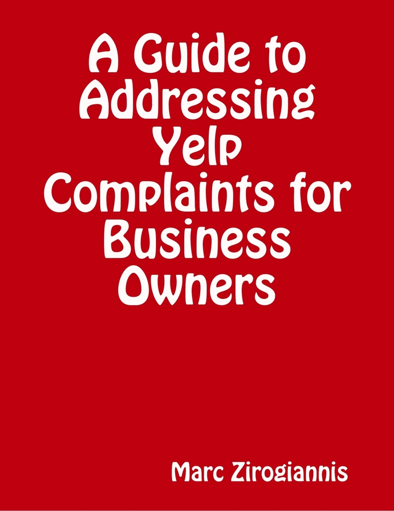 A Guide to Addressing Yelp Complaints for Business Owners by