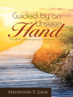 Guided By an Unseen Hand