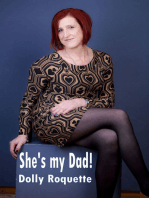 She's my Dad!