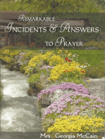 Remarkable Incidents and Answers To Prayer