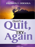 Don't Quit, Try Again