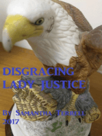 Disgracing Lady Justice