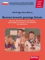 Bremen braucht ganztags Schule