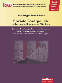 Soziale Stadtpolitik in Dortmund, Bremen und Nürnberg: soziale Splatung, Armutsprävention und Chancengerechtigkeit als politische Herausforderung