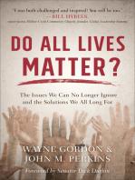 Do All Lives Matter?