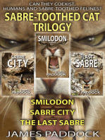 The Sabre-Toothed Cat Trilogy
