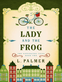 The Lady and the Frog: The Pippington Tales, #2