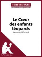 Le Coeur des enfants léopards de Wilfried N'Sondé (Fiche de lecture)