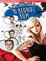'n Blonde bom